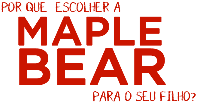 Por que a Maple Bear